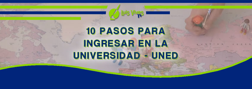 Academia UNED. 10 pasos para la inscripción en los exámenes UNEDasiss de la UNED - Centro de Estudios Luis Vives