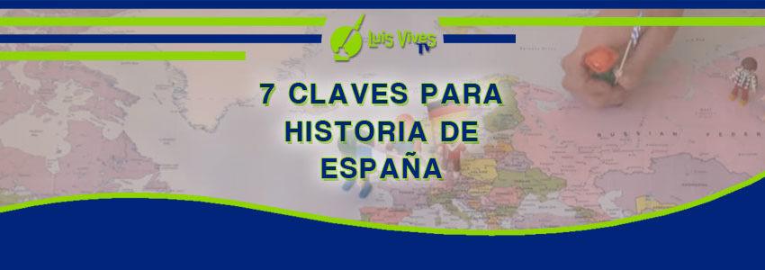 Claves para mejorar en tus exámenes de Historia de España de Selectividad EvAU / EBAU / PAU o PCE - Centro de Estudios Luis Vives