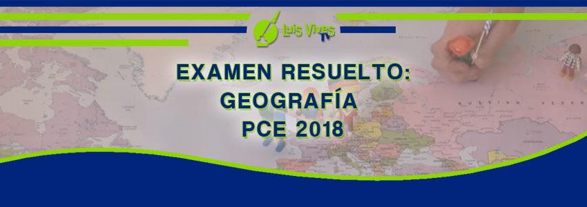Exámenes resueltos de Geografía de Selectividad EvAU/EBAU/PAU y PCE - Centro de Estudios Luis Vives