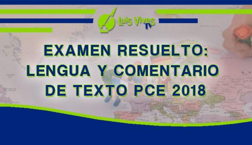 Exámenes resueltos de Lenguia de Selectividad EvAU/EBAU/PAU y PCE de Madrid - Centro de Estudios Luis Vives