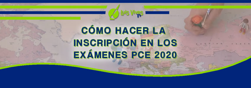 Periodo de plazo de matrícula PCE UNED 2020. Como hacer la inscripción - Centro de Estudios Luis Vives